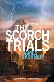 The Scorch Trials (Maze Runner, Book 2) av…