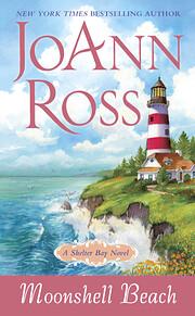 Moonshell Beach: A Shelter Bay Novel –…