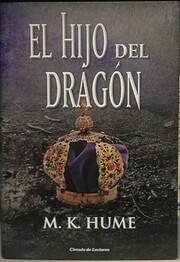 El hijo del dragón de M. K. Hume