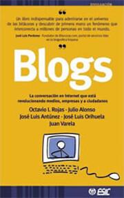Blogs. La conversación en Internet que…