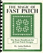 The magic of fast patch by Anita Hallock