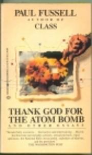 Thank God for the Atom Bomb – tekijä:…