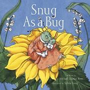 Snug As a Bug af Michael Elsohn Ross