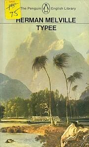 Typee: A Peep at Polynesian Life (Penguin…