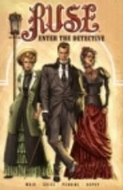 Ruse v. 1: Enter the Detective de Mark Waid