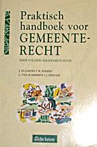 Praktisch Handboek voor Gemeenterecht by…