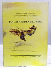 Por Aprender del Aire por Ángel Campos…