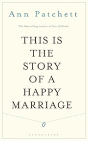 This Is the Story of a Happy Marriage –…