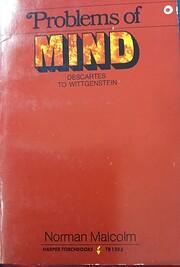 Problems of Mind. Descartes to Wittgenstein…