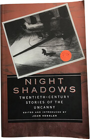 Night Shadows: Twentieth-Century Stories of…
