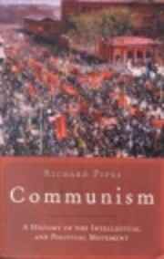 History of Communism: A Brief History…