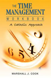Time Management: A Catholic Approach de…