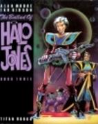 The Ballad of Halo Jones: Book Three by Alan…