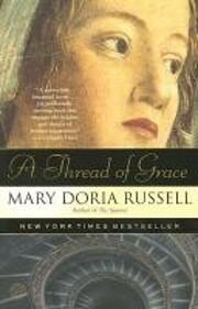 A Thread of Grace: A Novel por Mary Doria…