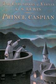 Prince Caspian par C. S. (Clive Staples)…