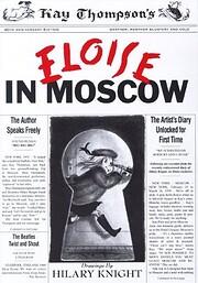 Eloise in Moscow – tekijä: Kay Thompson