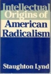 Intellectual Origins of American Radicalism…