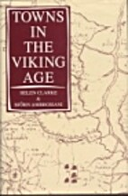 Towns in the Viking Age by Helen Clarke