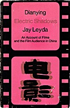 Dianying/Electric Shadows: An Account of…