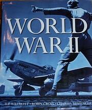 World War II av H.P.; Cross Willmott, Robin;…