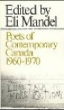 Poets of contemporary Canada, 1960-1970 by…