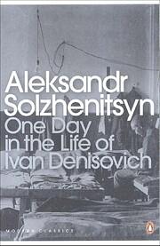 One Day in the Life of Ivan Denisovich de…