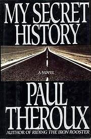 My Secret History – tekijä: Paul Theroux