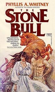 The Stone Bull por Phyllis A. Whitney
