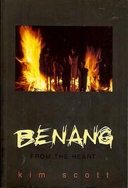 Benang: From the Heart av Kim Scott