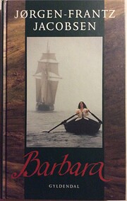 Barbara : roman av Jørgen-Frantz Jacobsen