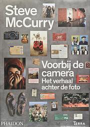 Voorbij de camera de Steve Mc Curry