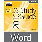 MOS 2010 Study Guide for Microsoft® Word…