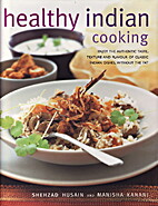 Healthy Indian Cooking by Shehzad Husain