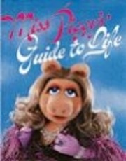 Miss Piggy's Guide to Life av Henry Beard
