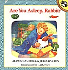 Are You Asleep, Rabbit? by Alison Campbell