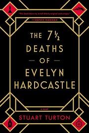 The 7 ½ Deaths of Evelyn Hardcastle por…