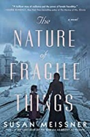 The Nature of Fragile Things: A Novel por…