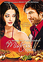 The Mistress of Spices [2005 film] by Paul…