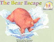The Bear Escape av Gare Thompson