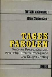 Tagesparolen. Deutsche Presseweisungen 1939…