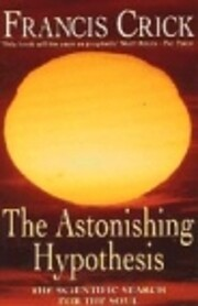The Astonishing Hypothesis: The Scientific…