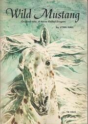 Wild Mustang (A Horse Called Dragon) de Lynn…