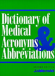 Dictionary of Medical Acronyms &…