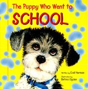The Puppy Who Went to School de Gail Herman