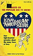 Love: American Style by Paul Fairman
