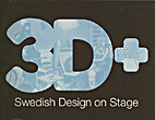 3D Swedish Design on Stage by Johan Huldt