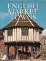 English Market Towns - Russell Chamberlin