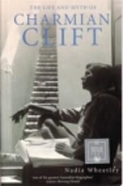 The life and myth of Charmian Clift de Nadia…