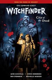 Witchfinder Volume 4: City of the Dead –…