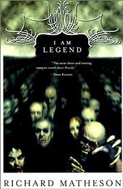 I am legend – tekijä: Richard Matheson